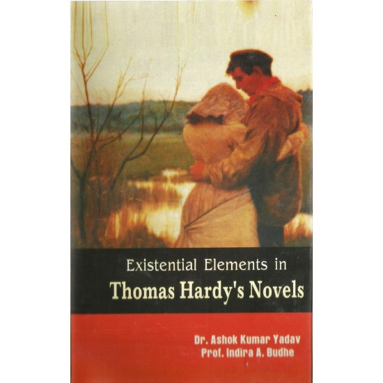 Existentials Elements in Thomas Hardy's Novels