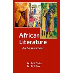 African Literature : An Assesment