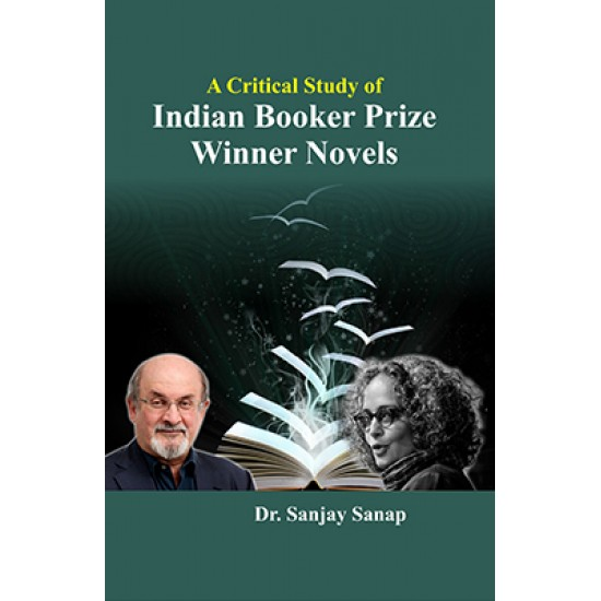 A Critical Study of Indian Booker Prize Winner Novels