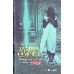 Ramsey Campbell A Passage From Traditional To Campbellian Horror