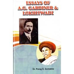 Essays of A.G. Gardiner & Lokhitwadi